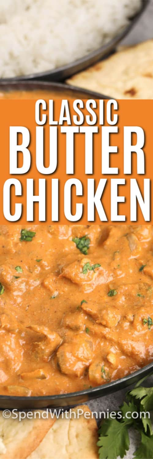 Close up of butter chicken in a serving dish.