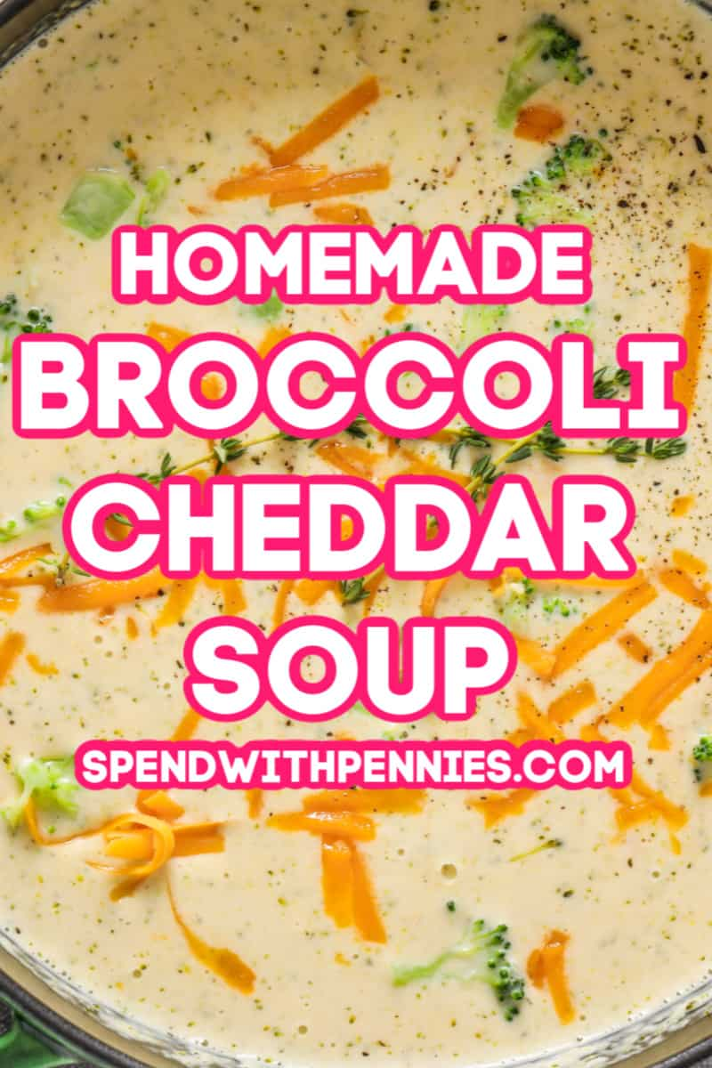 Broccoli Cheddar Soup in a pot with writing
