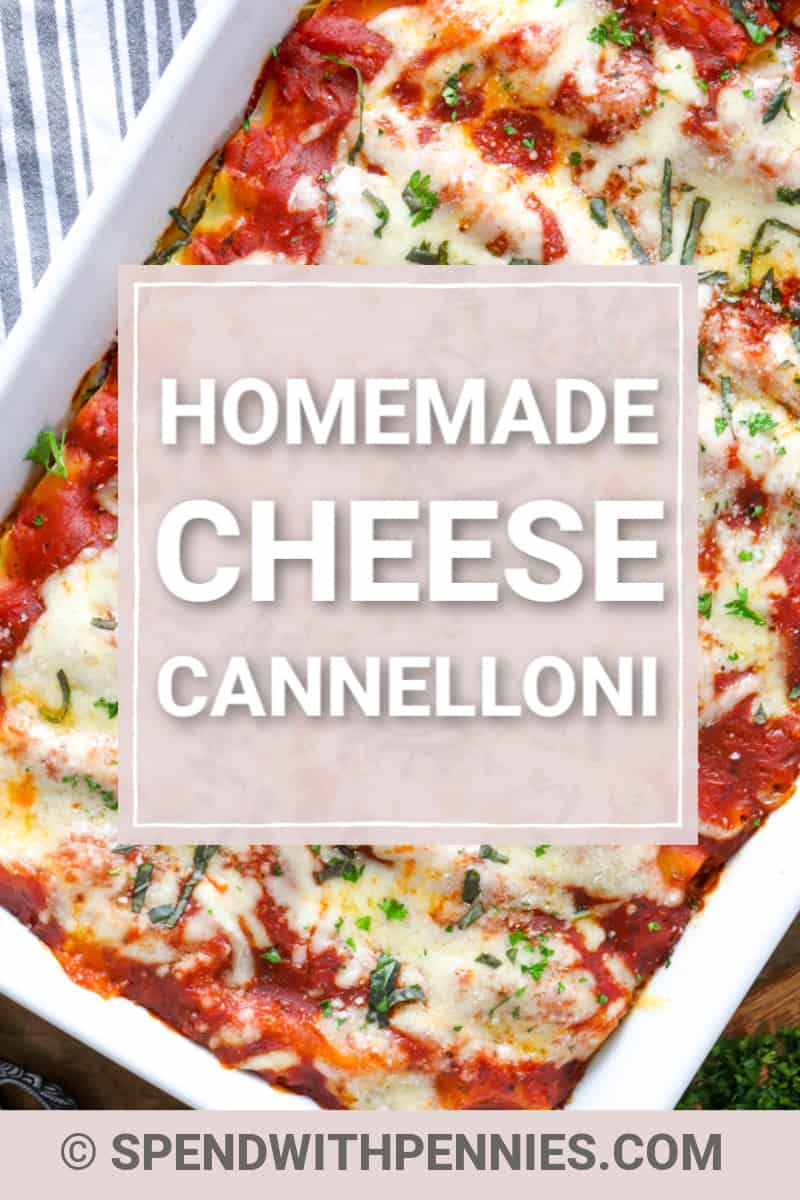 Cheese Cannelloni in a casserole dish with writing
