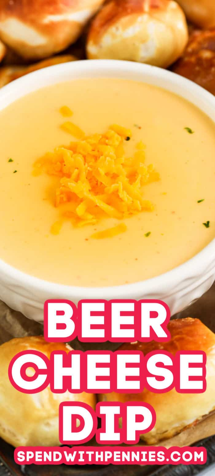 Beer Cheese Dip in a bowl with writing