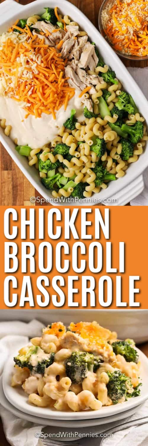 Top image - chicken broccoli ingredients in a casserole dish. Bottom image - a serving of chicken broccoli casserole.