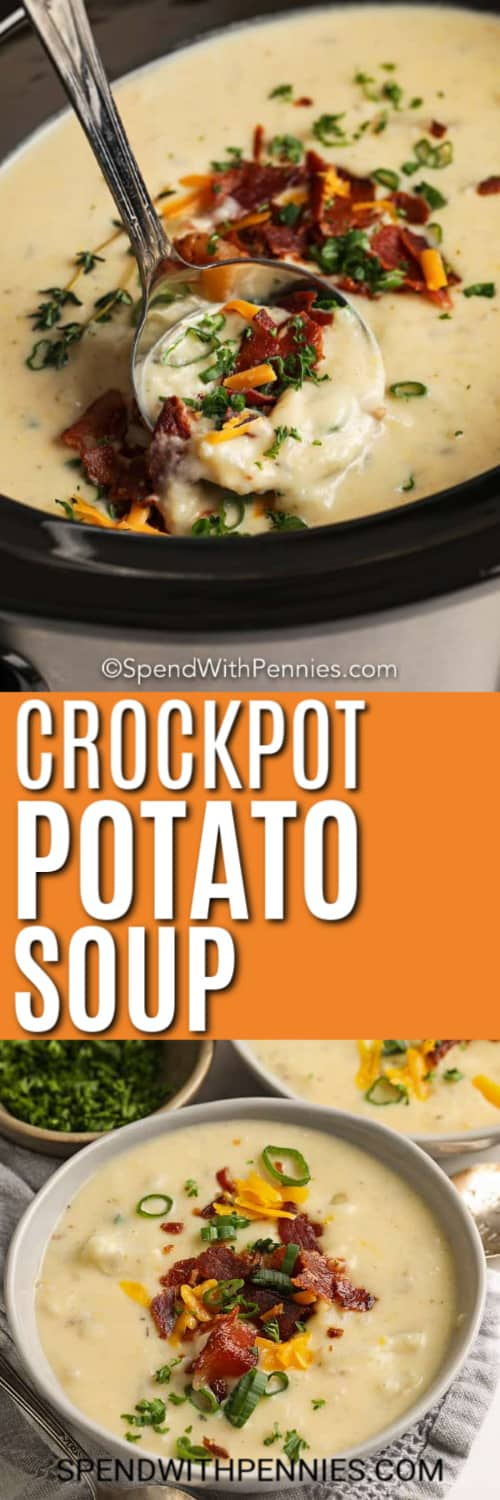 Potato Soup in a CrockPot served with a silver ladle.