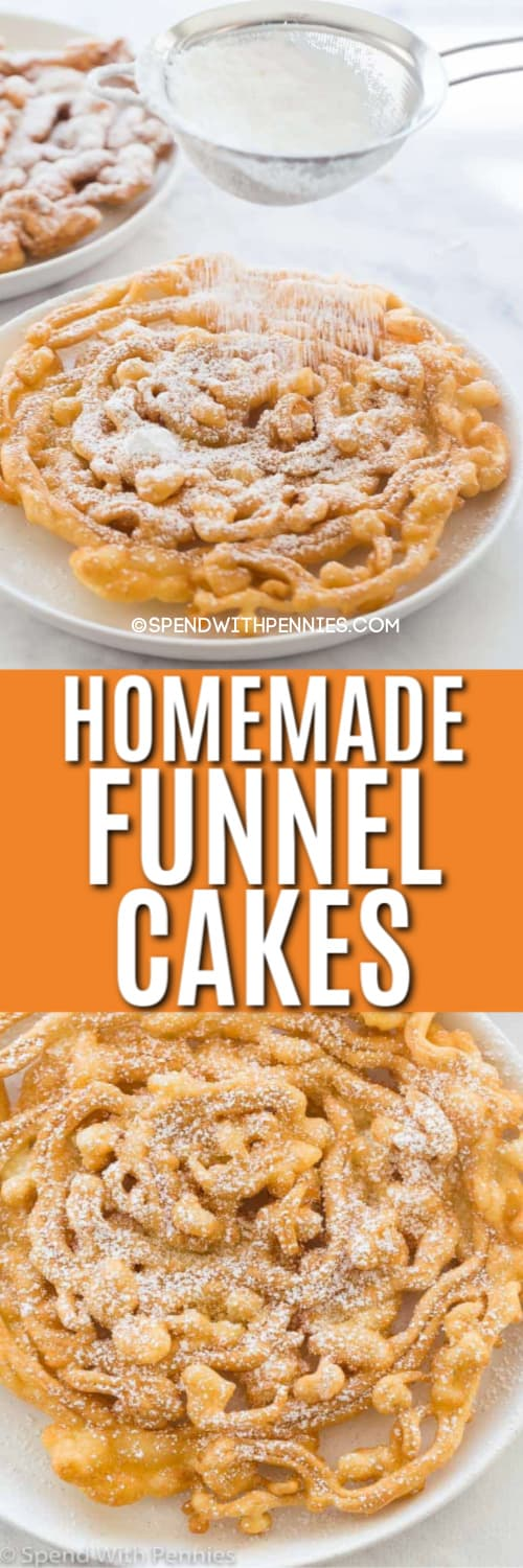 Top image - a funnel cake being dusted with powdered sugar. Bottom image - a funnel cake on a plate.