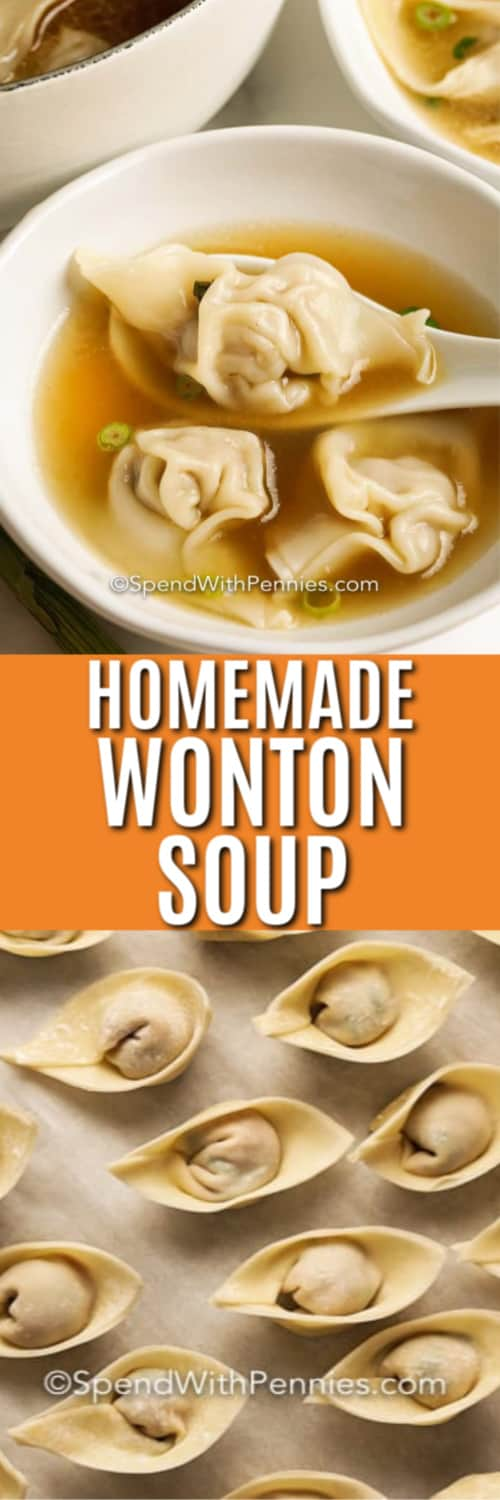 Wontons on a baking sheet and Homemade Wonton Soup with writing