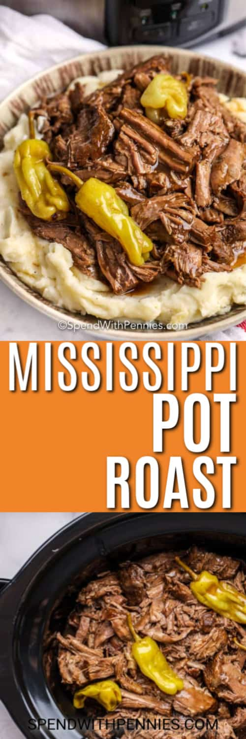 Mississippi Pot Roast with writing