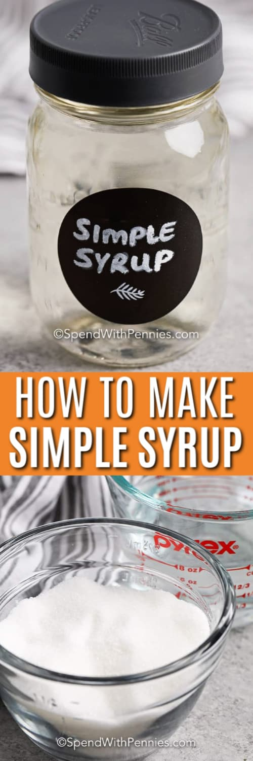 Simple Syrup in a jar and Simple Syrup ingredients