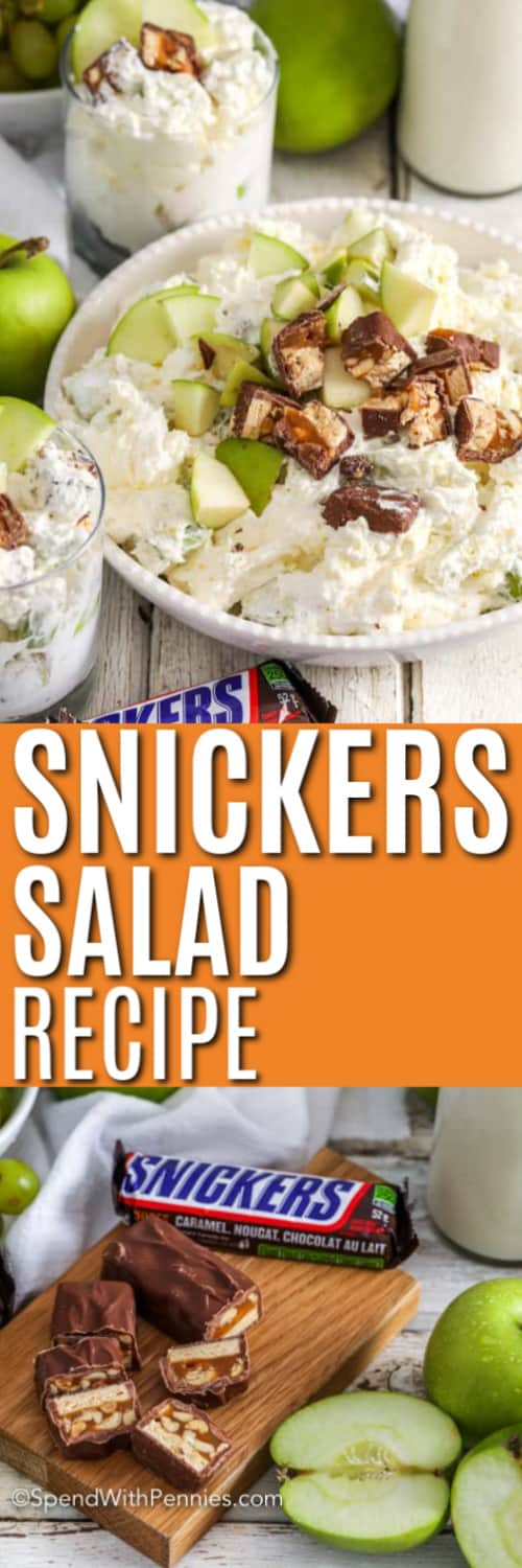 Snickers Salad in serving bowls with Snickers on the side with writing