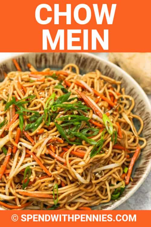 Chow Mein in a bowl with writing