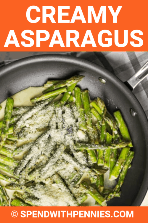 Ingredients for Creamy Asparagus in a pan with writing