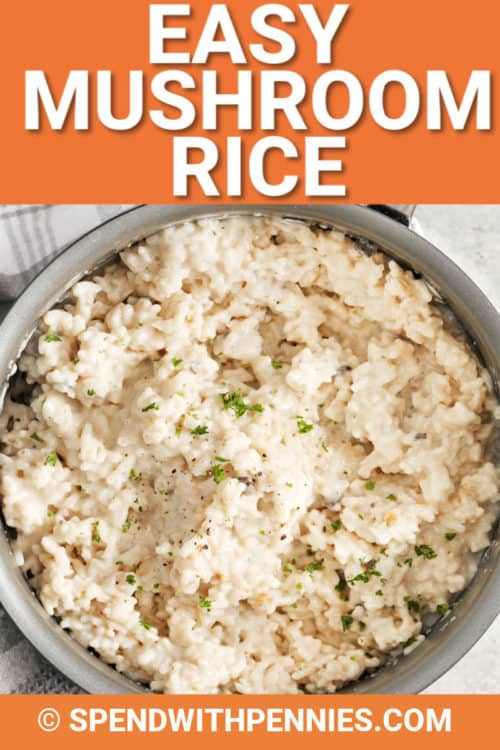 Easy Mushroom Rice in a pot with writing