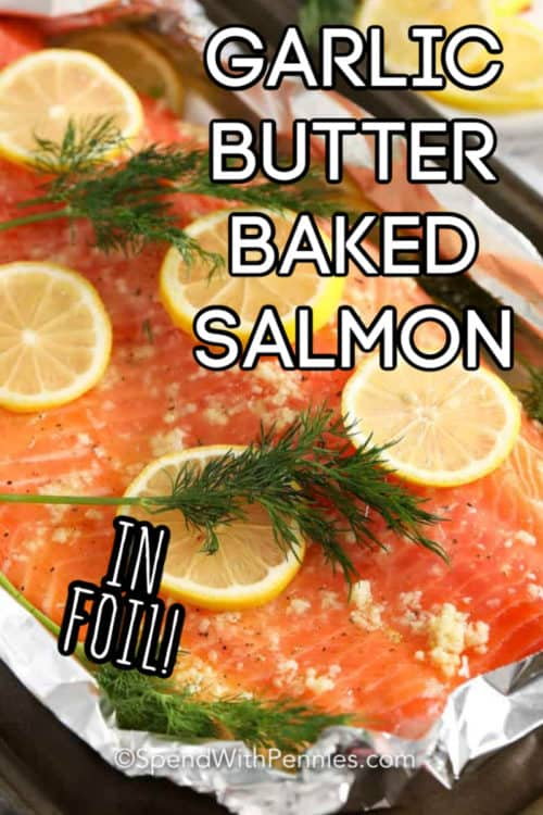 Garlic Butter Baked Salmon with lemon and a title