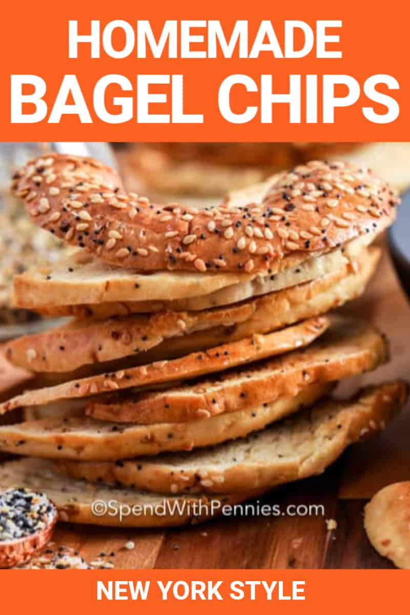 Homemade Bagel Chips with writing