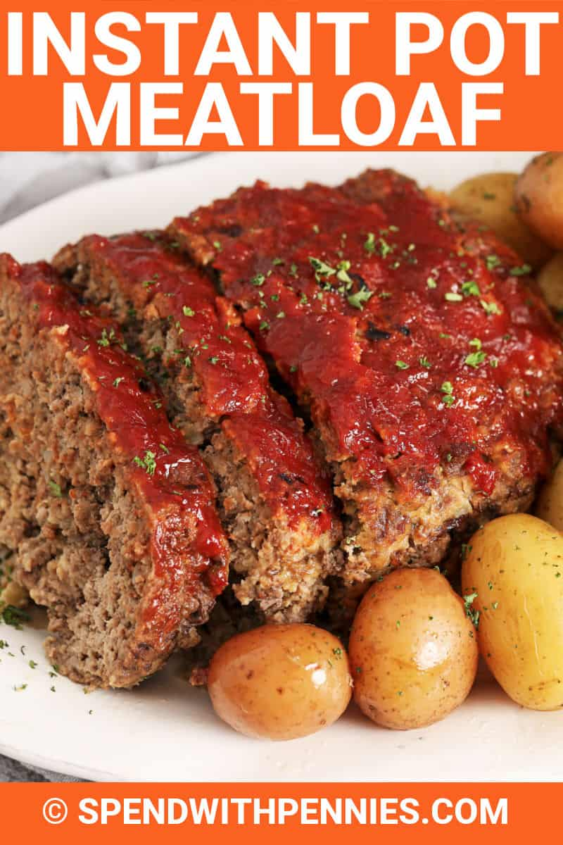 Instant Pot Meatloaf on a plate with writing