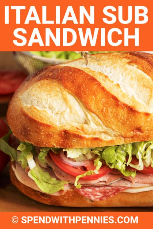 Italian Sub Sandwich with writing