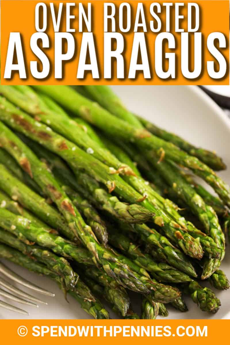 Asparagus on a serving platter with text.