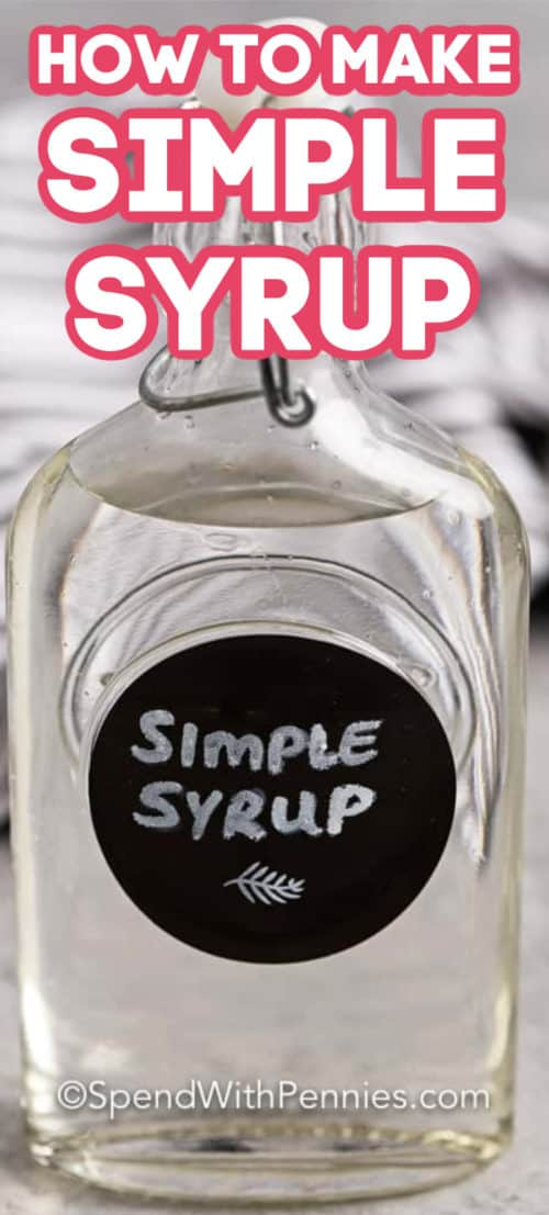 Simple Syrup in a jar with writing