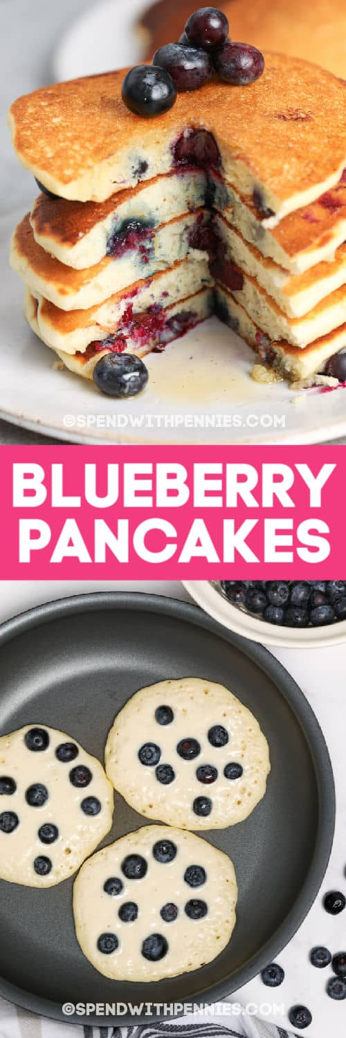 Stack of Blueberry Pancakes on a plate and Blueberry Pancakes being cooked on a frying pan with a title