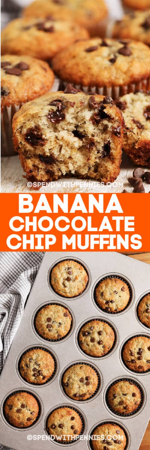 Banana Chocolate Chip Muffins on a cutting board and Banana Chocolate Chip Muffins in a muffin tin with a title