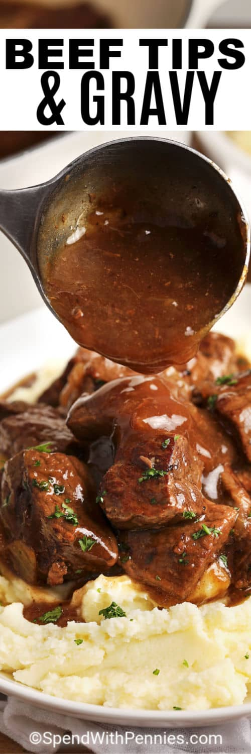 Beef Tips & Gravy with laddle pouring gravy with a title
