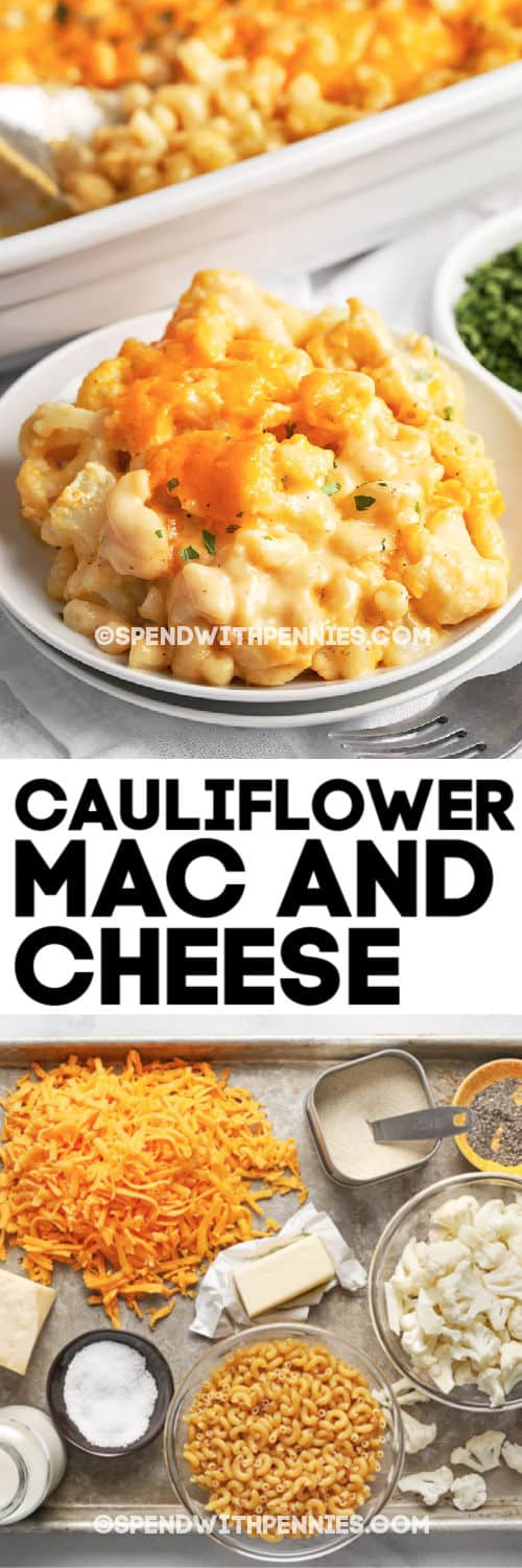 Cauliflower mac and cheese and ingredients with writing