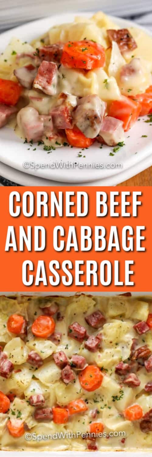 Top image - a serving of corned beef casserole with cabbage. Bottom image - A baked corned beef casserole