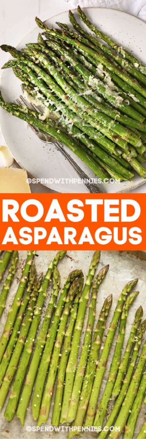roasted asparagus on a baking sheet and with writing
