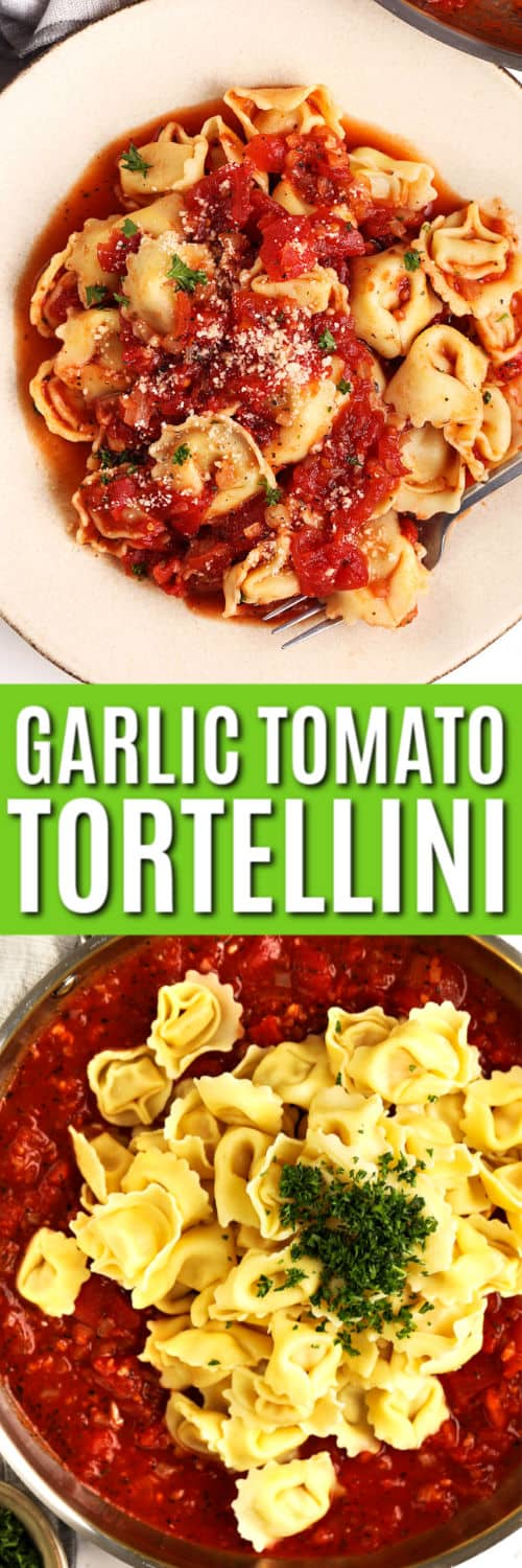 Garlic Tomato Tortellini with writing