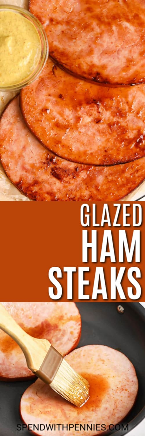 glazed ham steaks on a plate and on frying pan with title