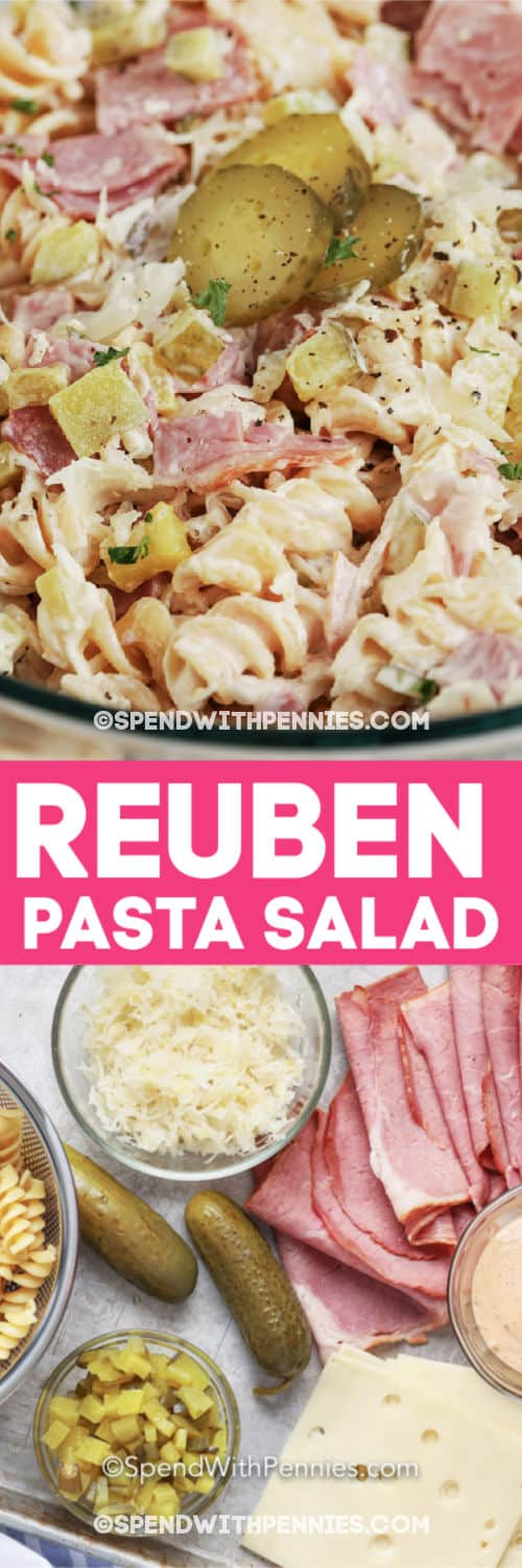 Reuben Pasta Salad and reuben salad ingredients writing