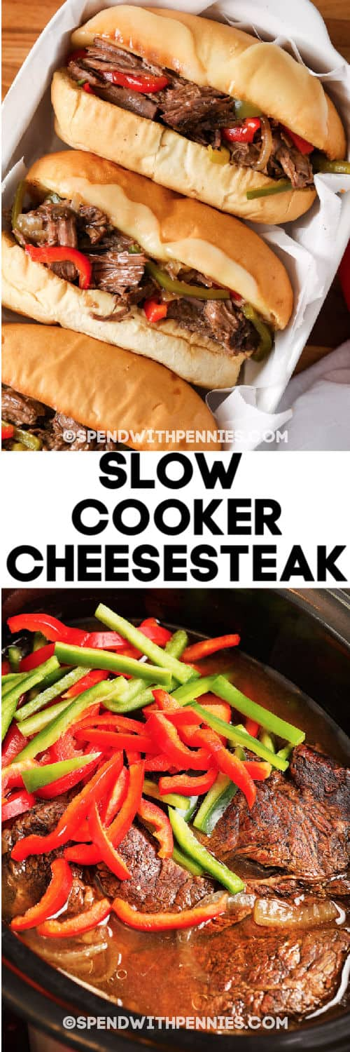 Top image - Three prepared cheesesteaks in a tray. Bottom image - cheesesteak ingredients in a slow cooker with writing