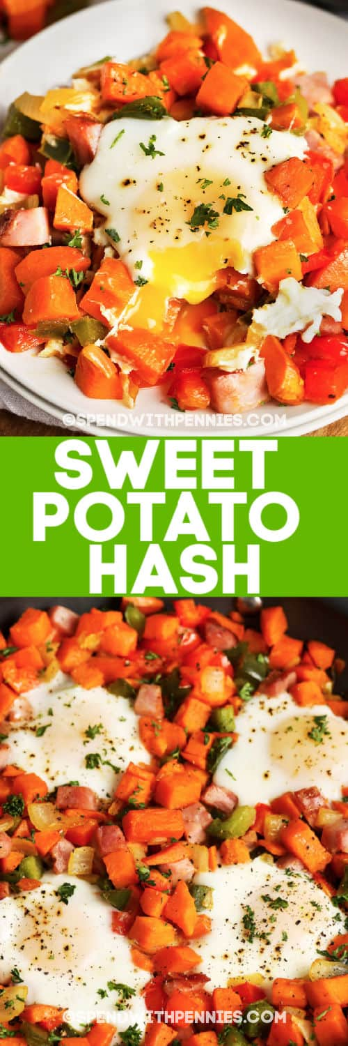 Top image - a serving of sweet potato hash. Bottom image - sweet potato hash with writing