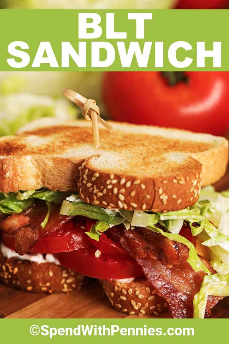 BLT Sandwich with writing
