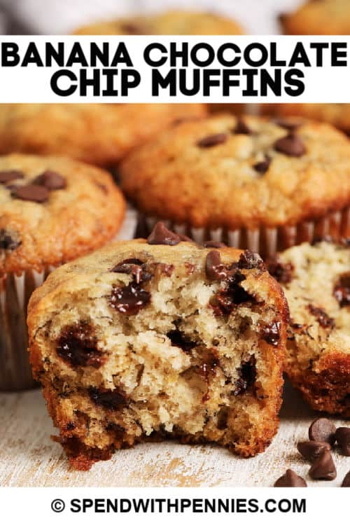 Banana Chocolate Chip Muffins with a bite taken out with a title