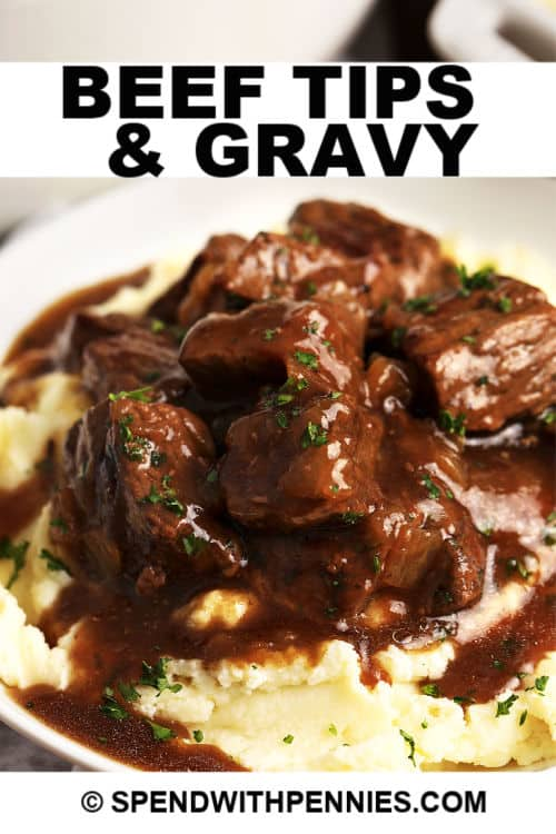Beef Tips & Gravy with a title