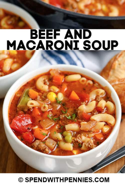A serving of beef and macaroni Soup with writing