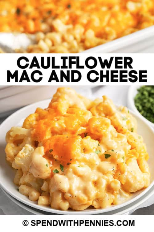 Cauliflower mac and cheese with text.