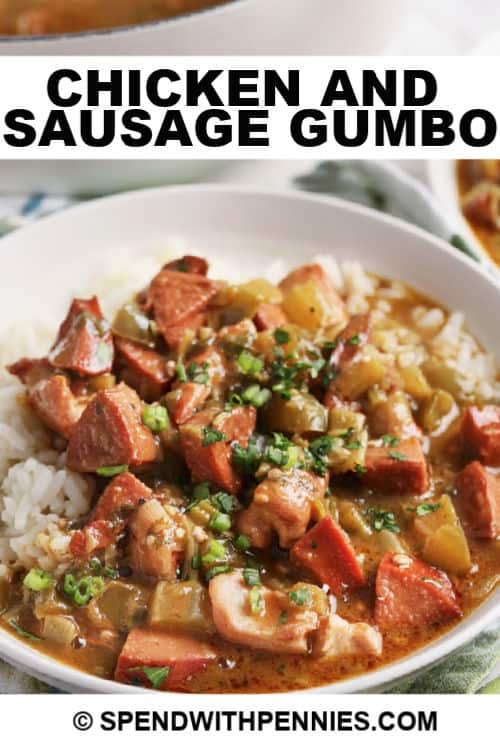 Chicken and Sausage Gumbo on a plate with a title