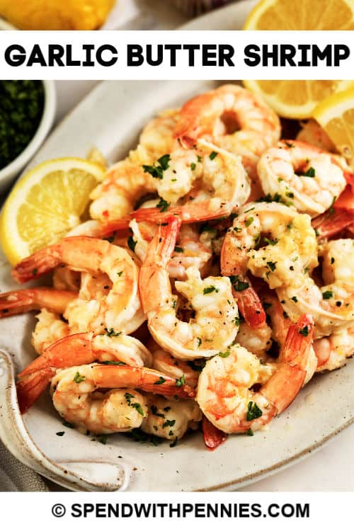 Garlic butter shrimp with text.