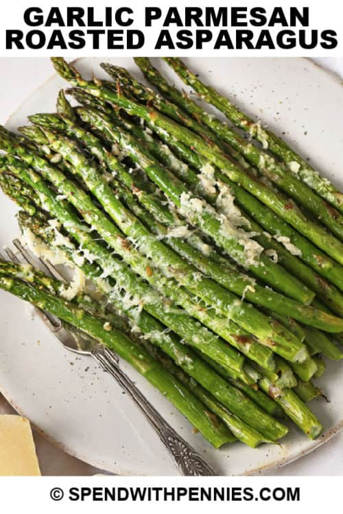parmesan roasted asparagus with writing