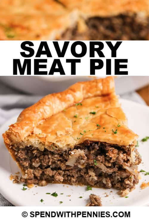 Slice of Savory Meat Pie with writing