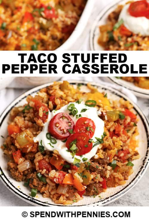 Taco Stuffed Pepper Casserole on a white plate with casserole dish behing and title