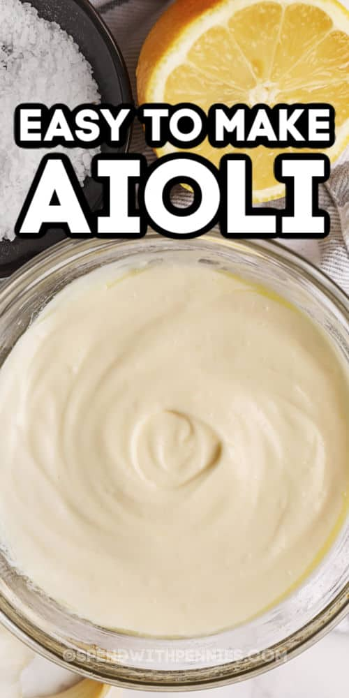 Easy to make Aioli with writing