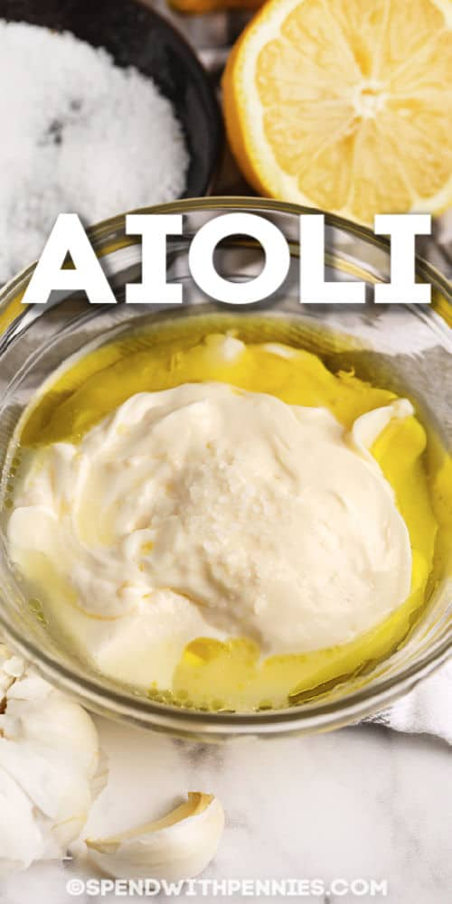 Homemade Aioli with writing