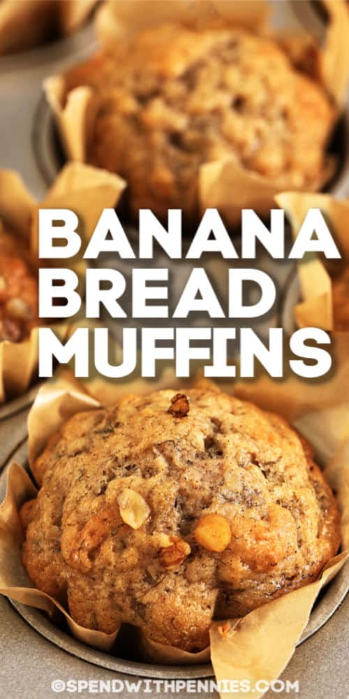 Banana Bread Muffins with writing