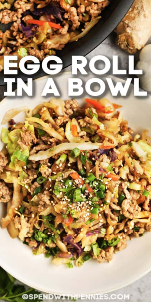 Egg Roll in a Bowl with text