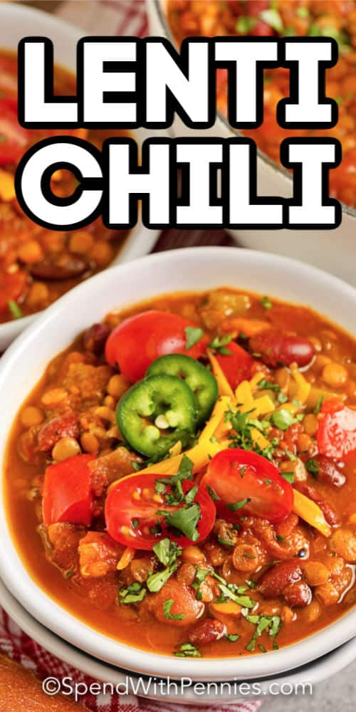 a bowl of lentil chili with writing.