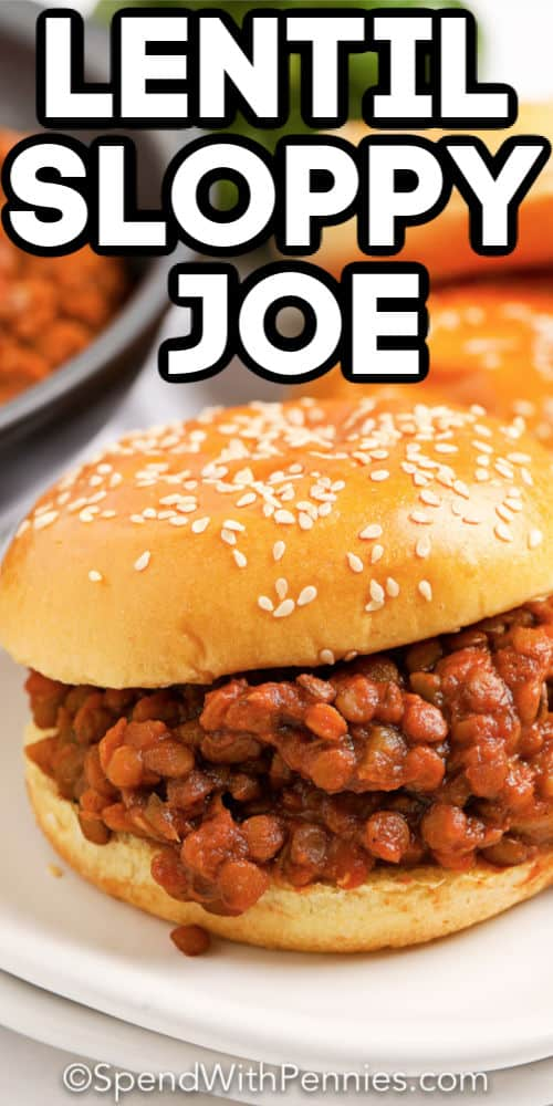 Lentil sloppy joe with text