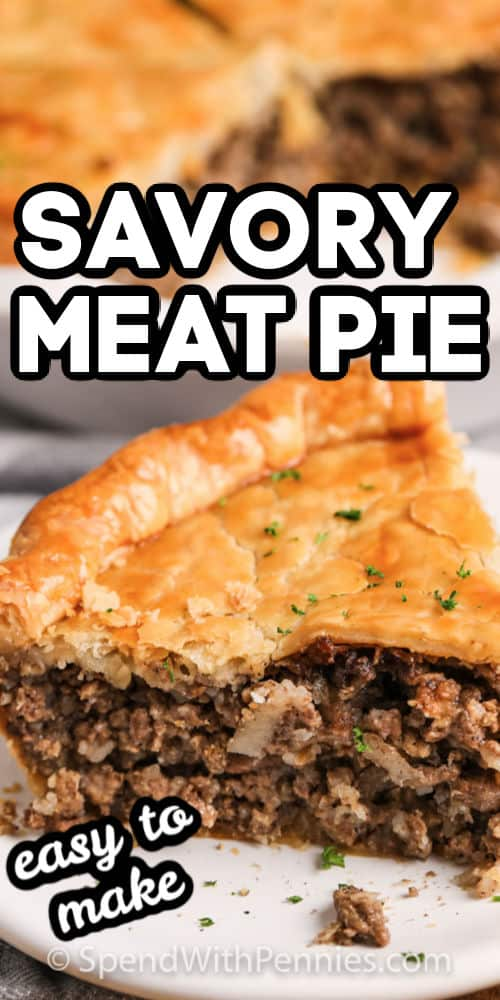 Savory Meat Pie on a plate with writing