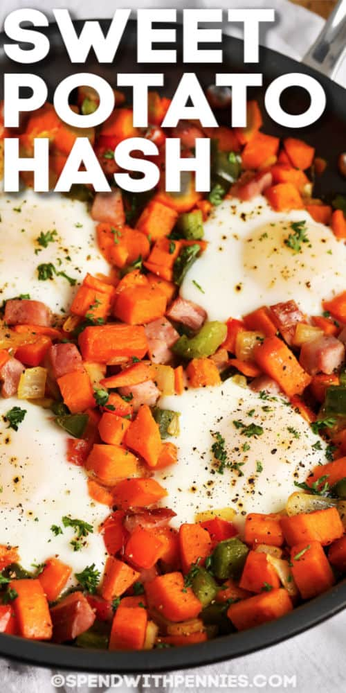 Sweet Potato Hash in frying pan with eggs and writing