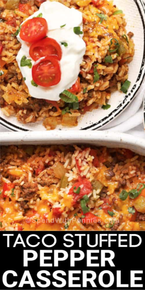 Taco Stuffed Pepper Casserole overview in a casserole dish and plated overview with title